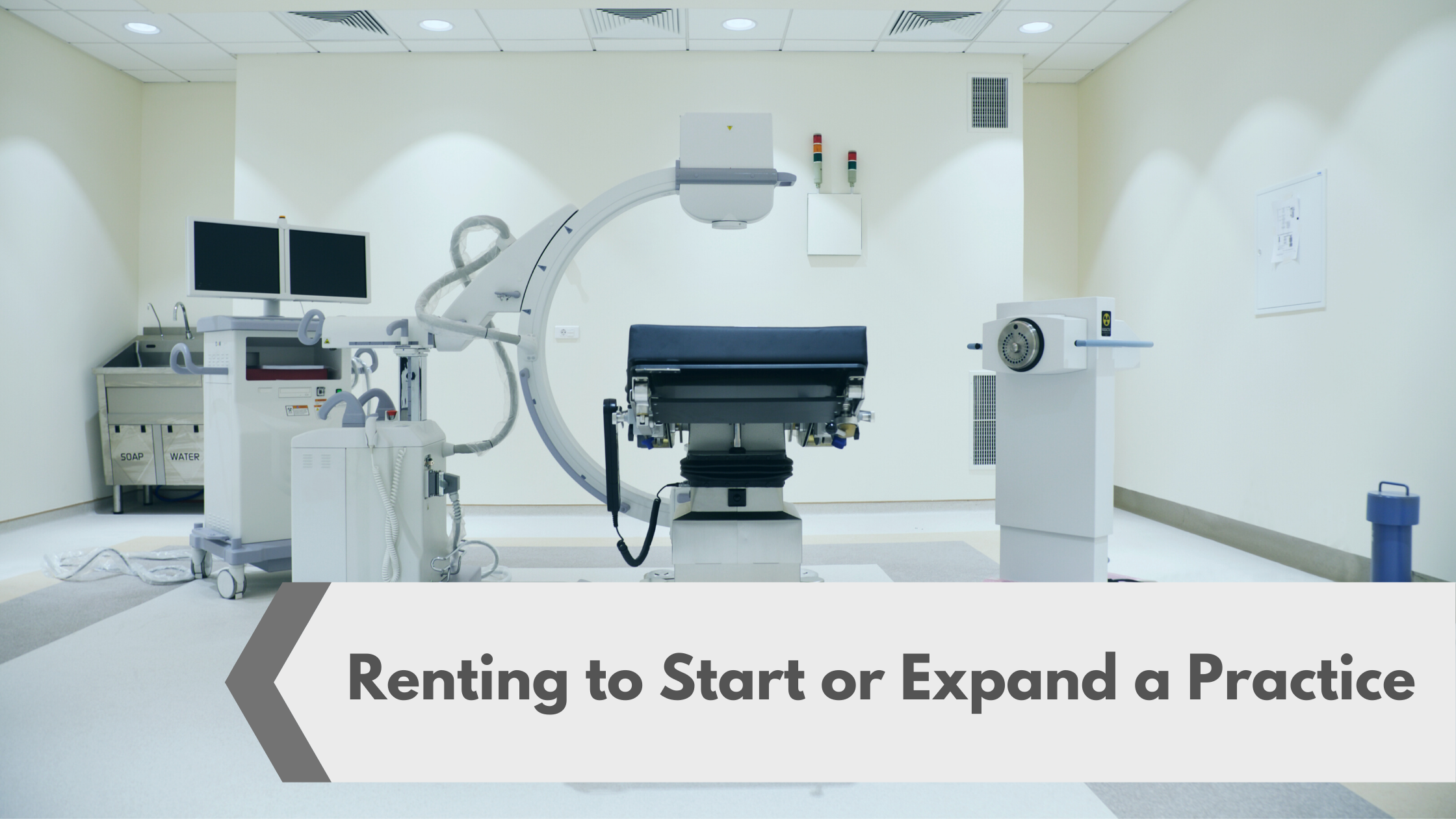 Renting to Start or Expand a Practice